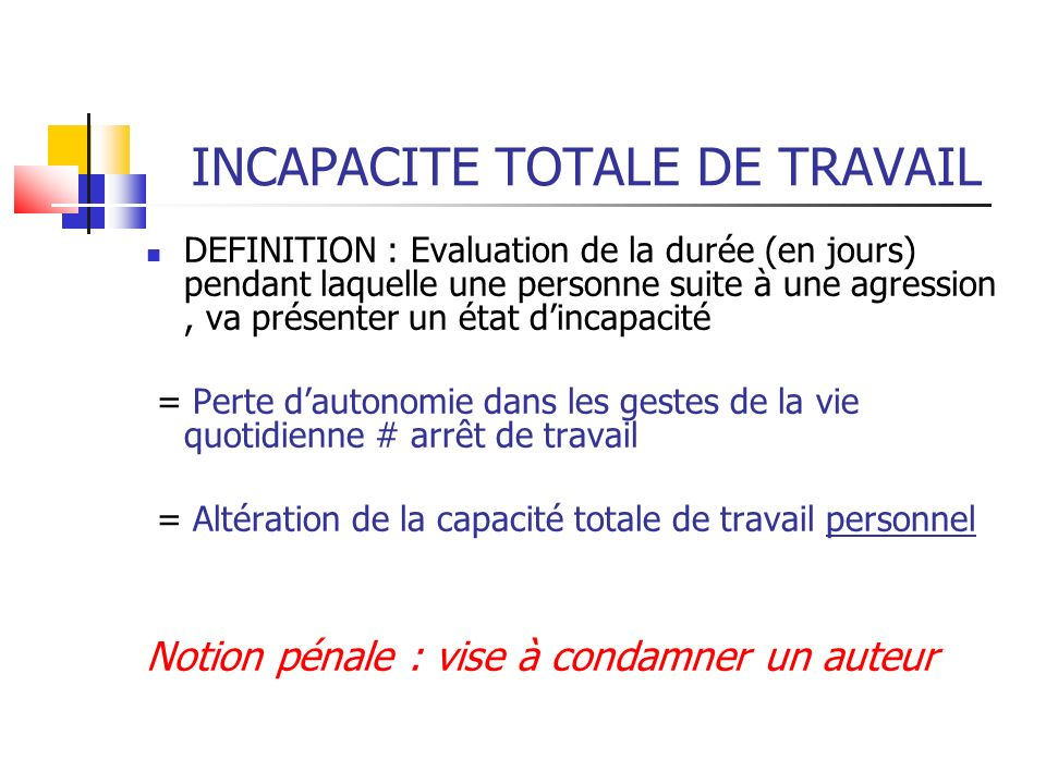 INCAPACITE TOTALE DE TRAVAIL