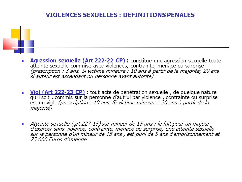 VIOLENCES SEXUELLES : DEFINITIONS PENALES
