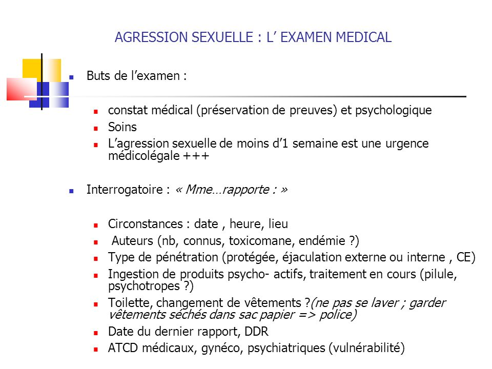 AGRESSION SEXUELLE : L' EXAMEN MEDICAL