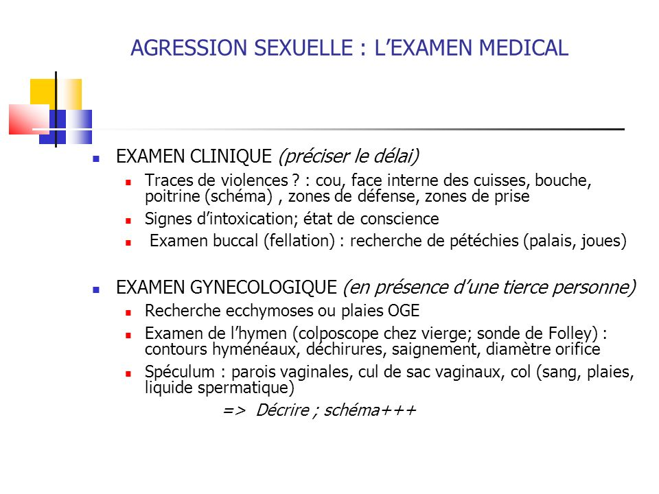 AGRESSION SEXUELLE : L'EXAMEN MEDICAL