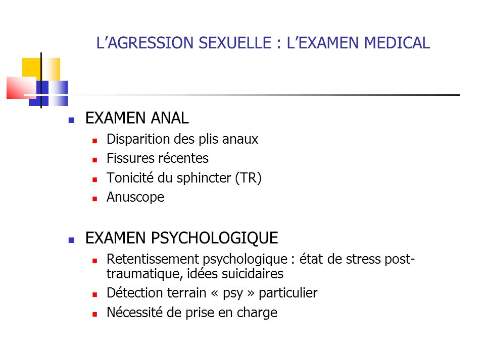 L'AGRESSION SEXUELLE : L'EXAMEN MEDICAL