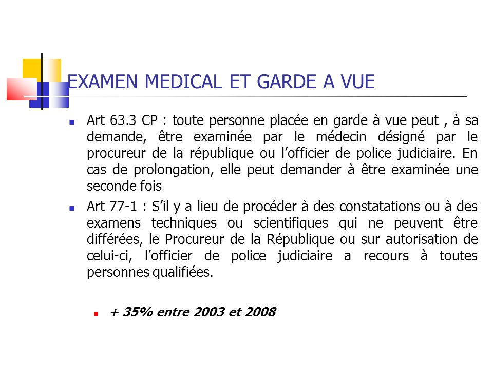 EXAMEN MEDICAL ET GARDE A VUE