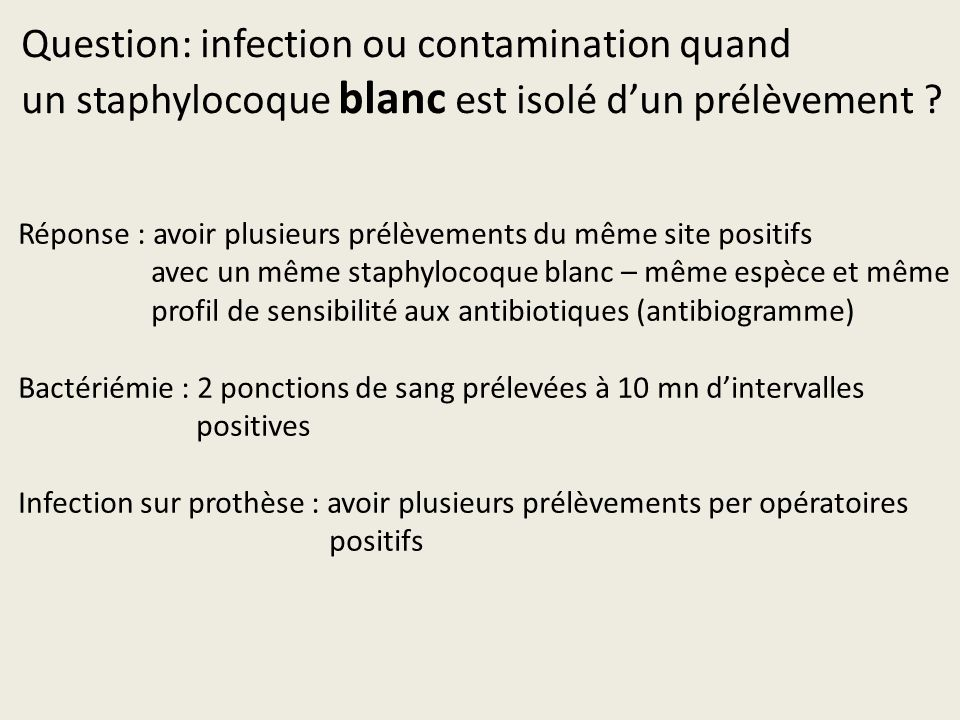 Question: infection ou contamination quand