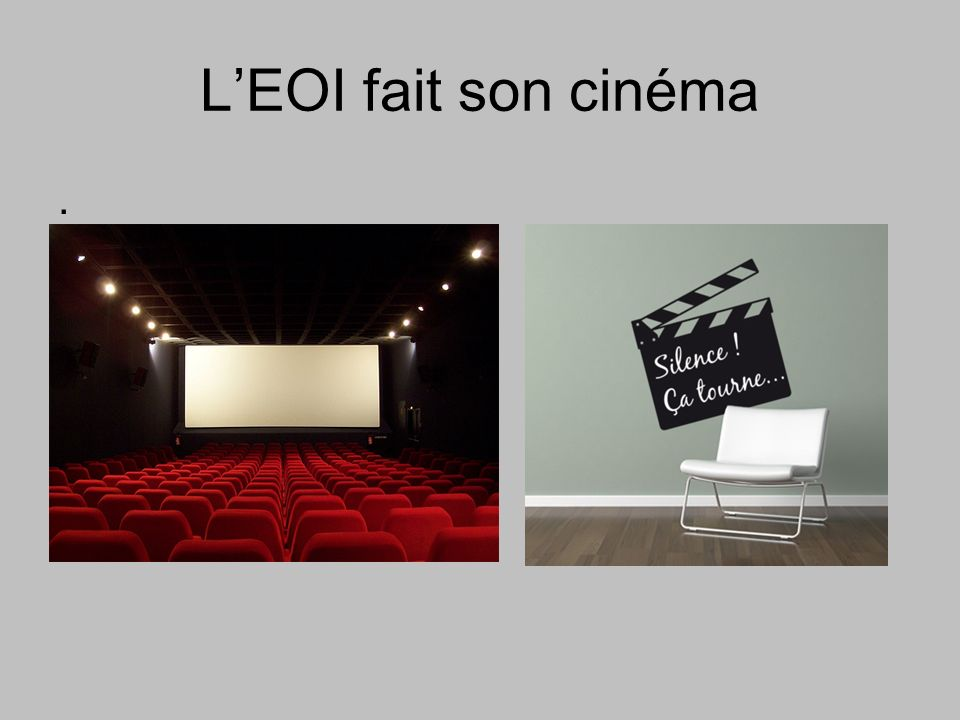 L'EOI fait son cinéma .