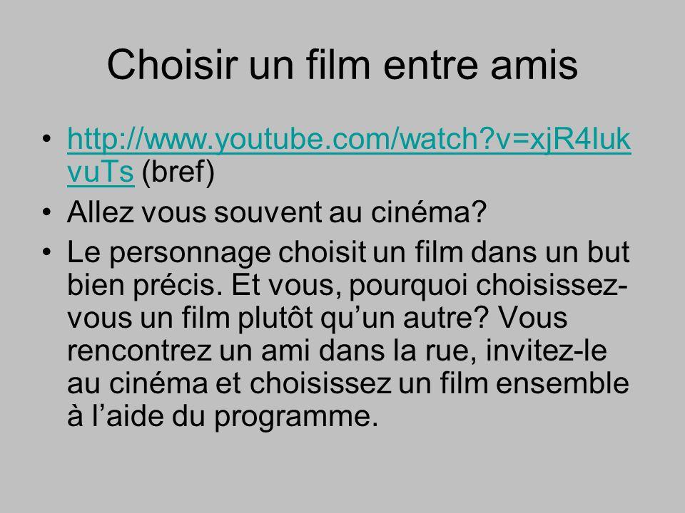 Choisir un film entre amis