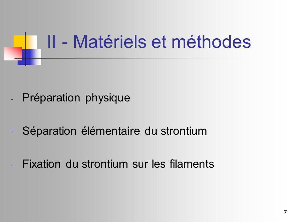 II - Matériels et méthodes