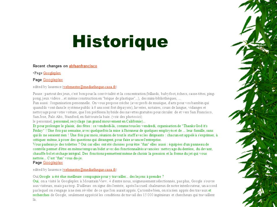 Historique Recent changes on abfsanfrancisco Page Googleplex