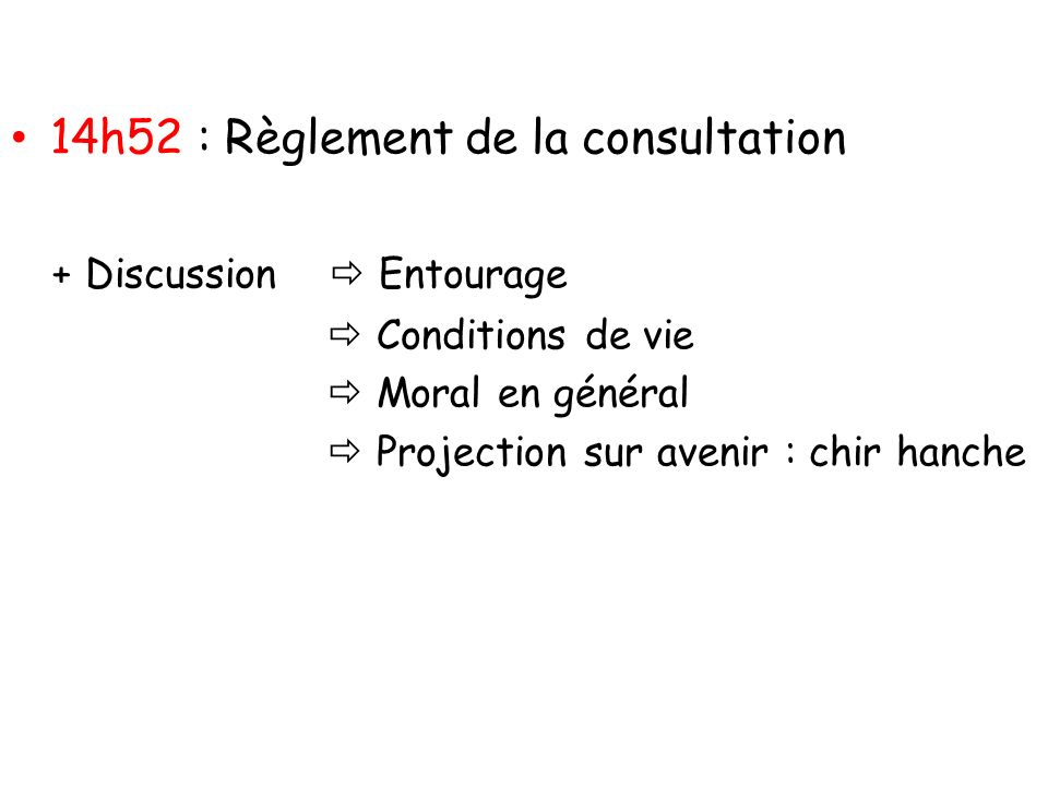 14h52 : Règlement de la consultation + Discussion  Entourage