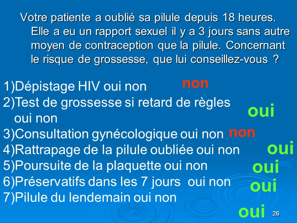 oui oui oui oui oui non non Dépistage HIV oui non