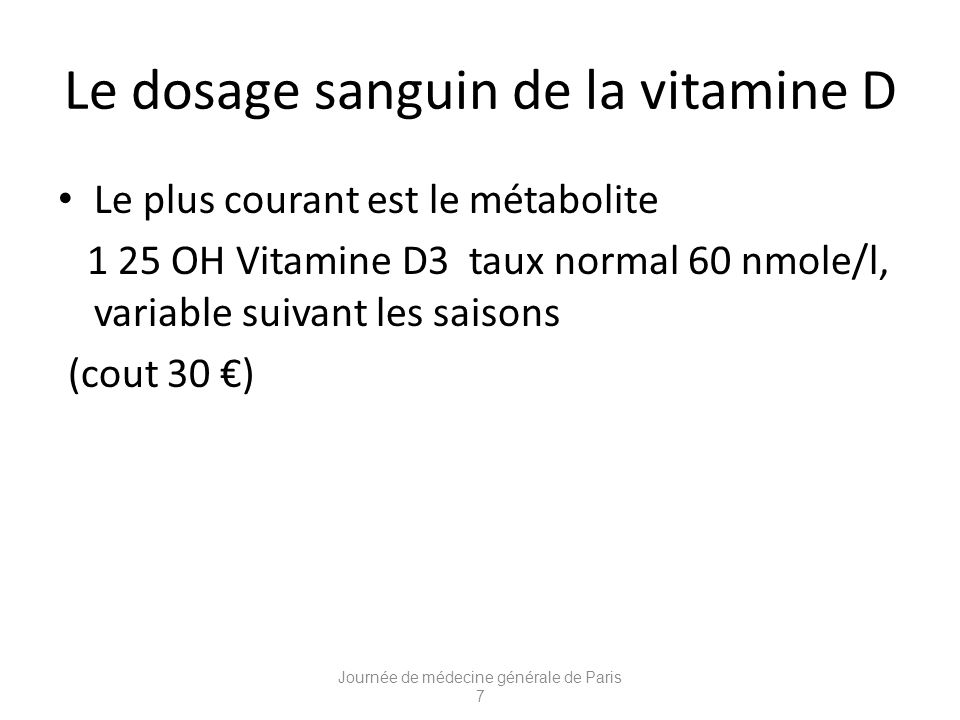 Le dosage sanguin de la vitamine D