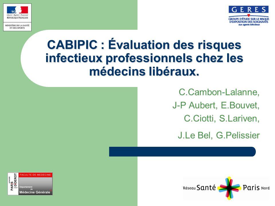 CABIPIC : Évaluation des risques infectieux professionnels chez les médecins libéraux.