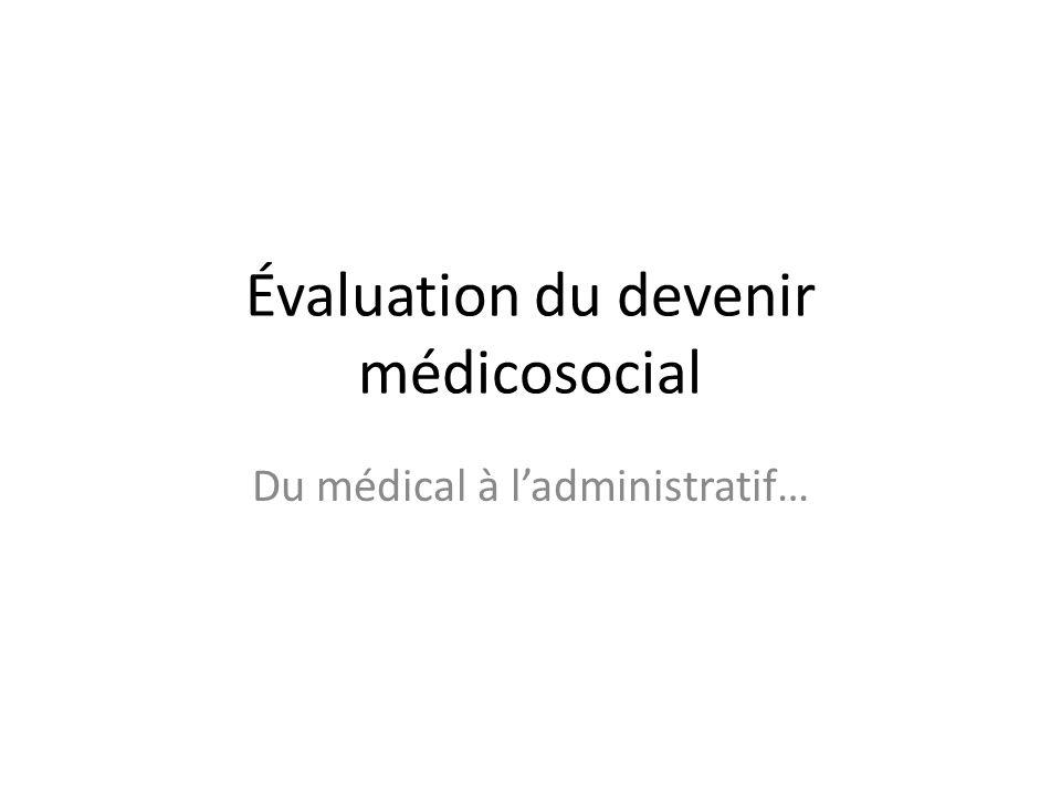 Évaluation du devenir médicosocial