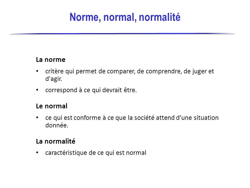 Norme, normal, normalité
