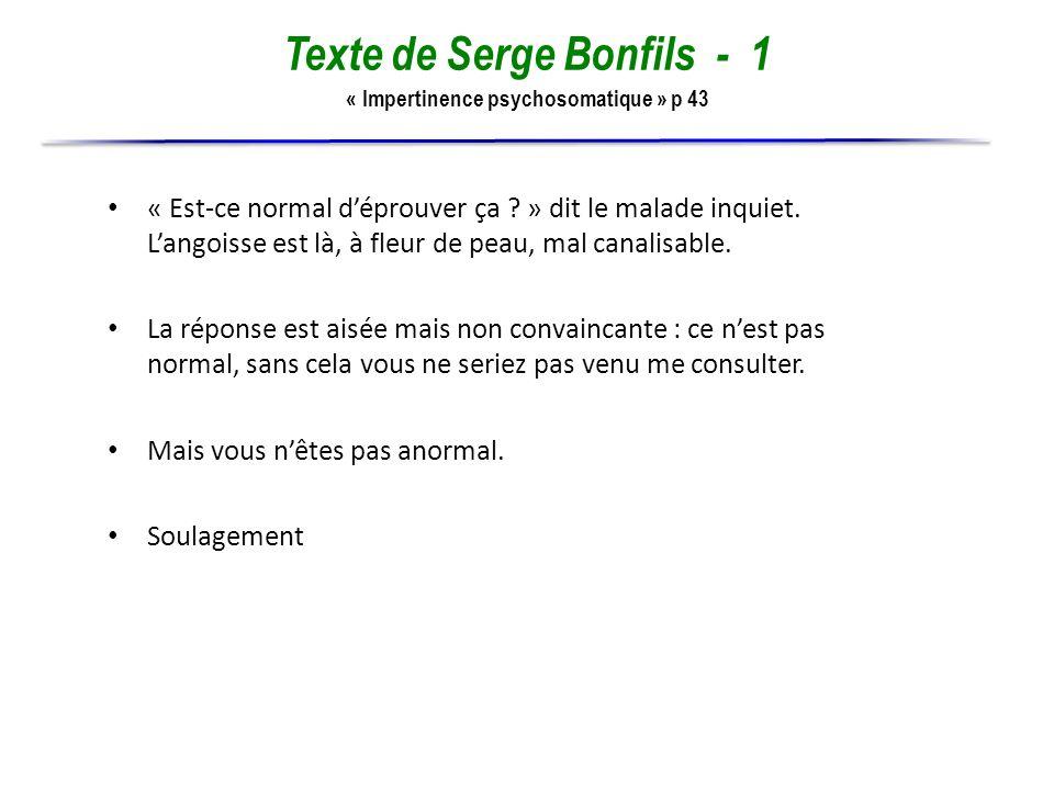 Texte de Serge Bonfils - 1 « Impertinence psychosomatique » p 43