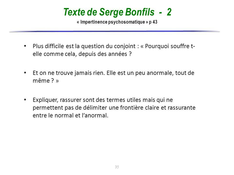 Texte de Serge Bonfils - 2 « Impertinence psychosomatique » p 43