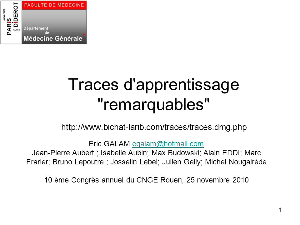 Traces d apprentissage remarquables http://www. bichat-larib