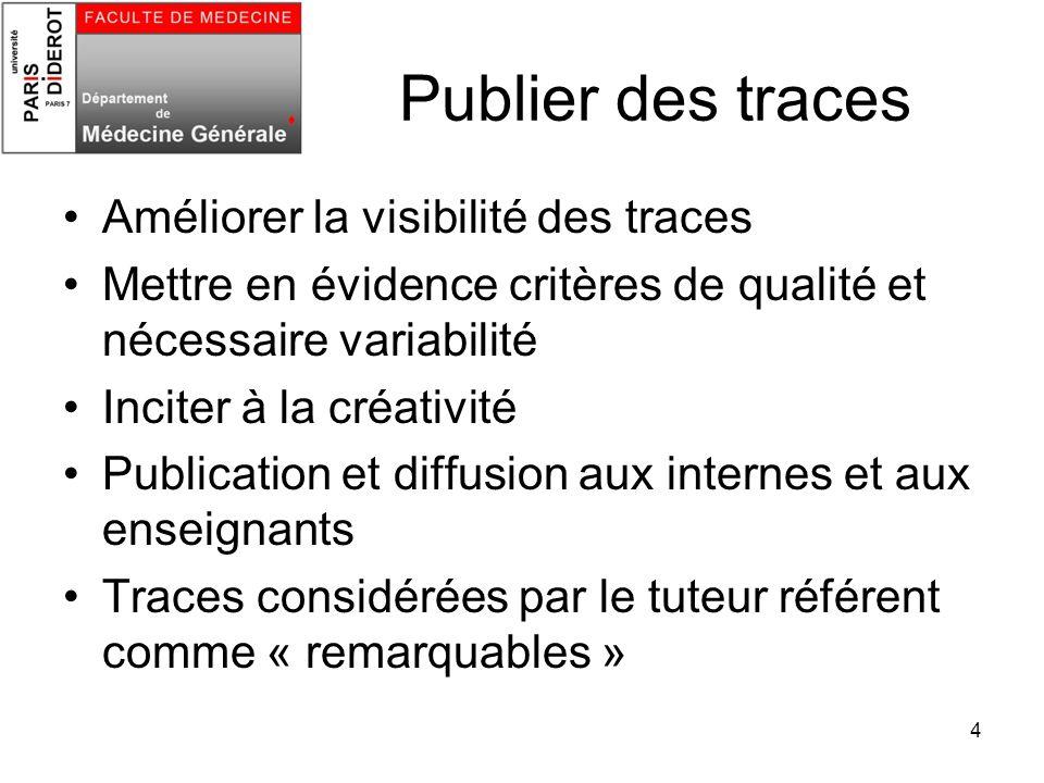 Publier des traces Améliorer la visibilité des traces
