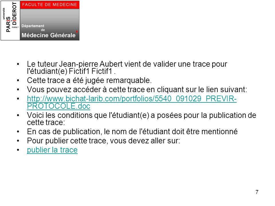 Le tuteur Jean-pierre Aubert vient de valider une trace pour l étudiant(e) Fictif1 Fictif1 .