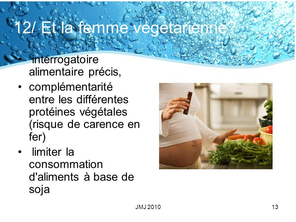 12/ Et la femme végétarienne