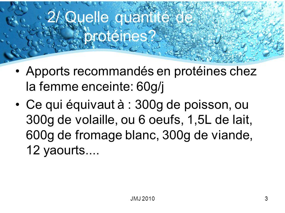 2/ Quelle quantité de protéines