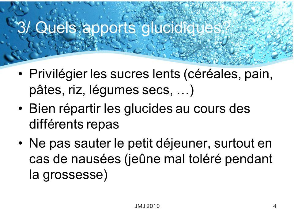 3/ Quels apports glucidiques