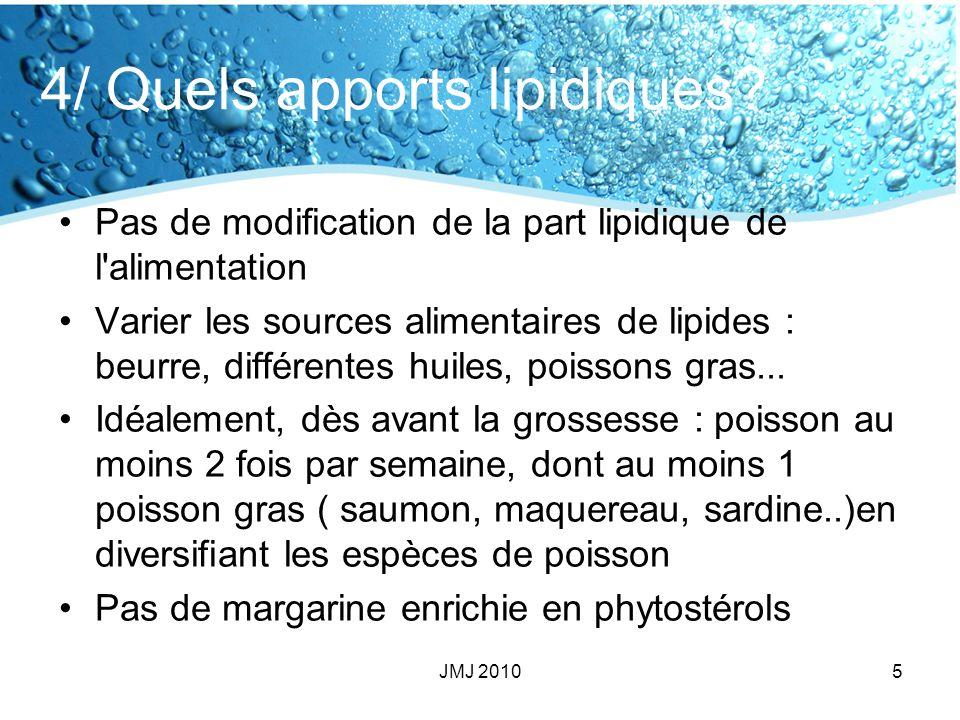 4/ Quels apports lipidiques