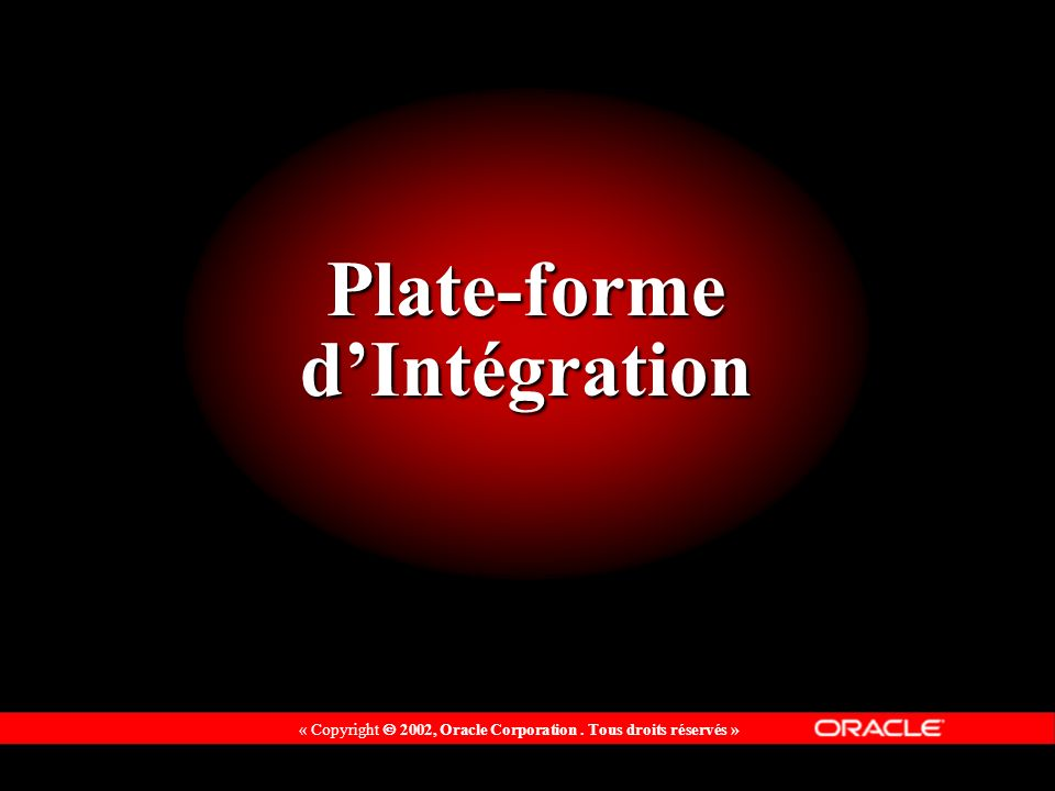 Plate-forme d'Intégration