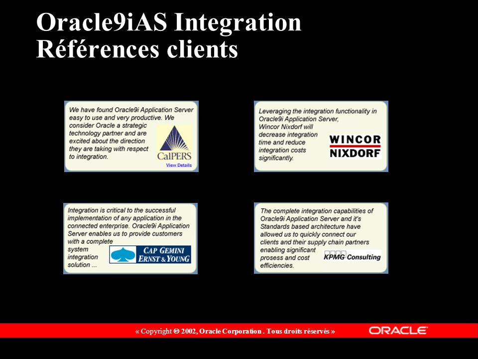 Oracle9iAS Integration Références clients