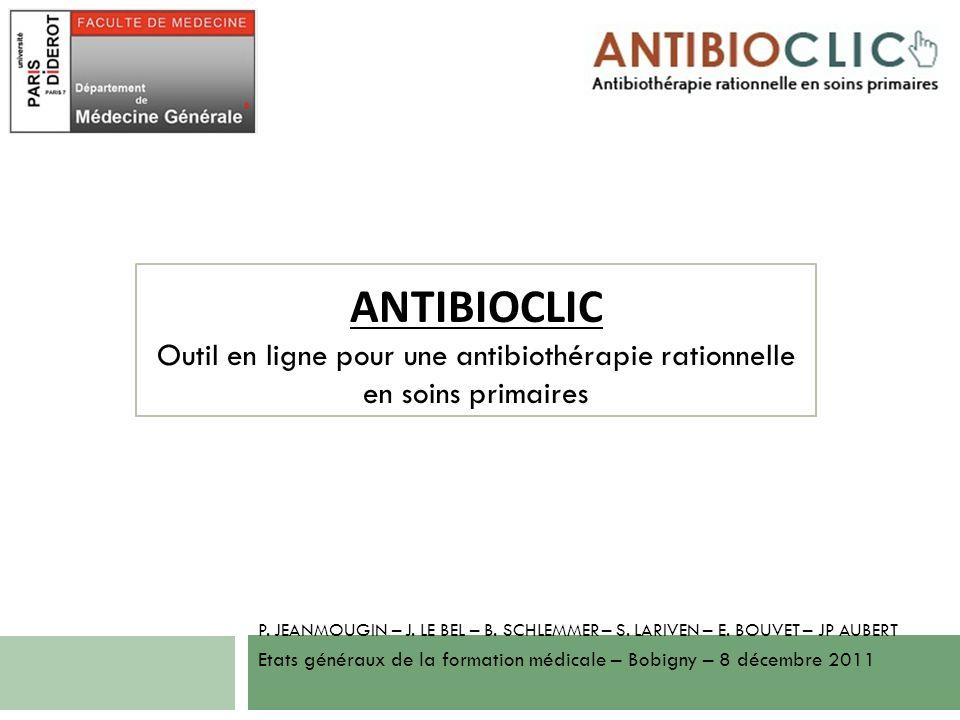 ANTIBIOCLIC Outil en ligne pour une antibiothérapie rationnelle en soins primaires