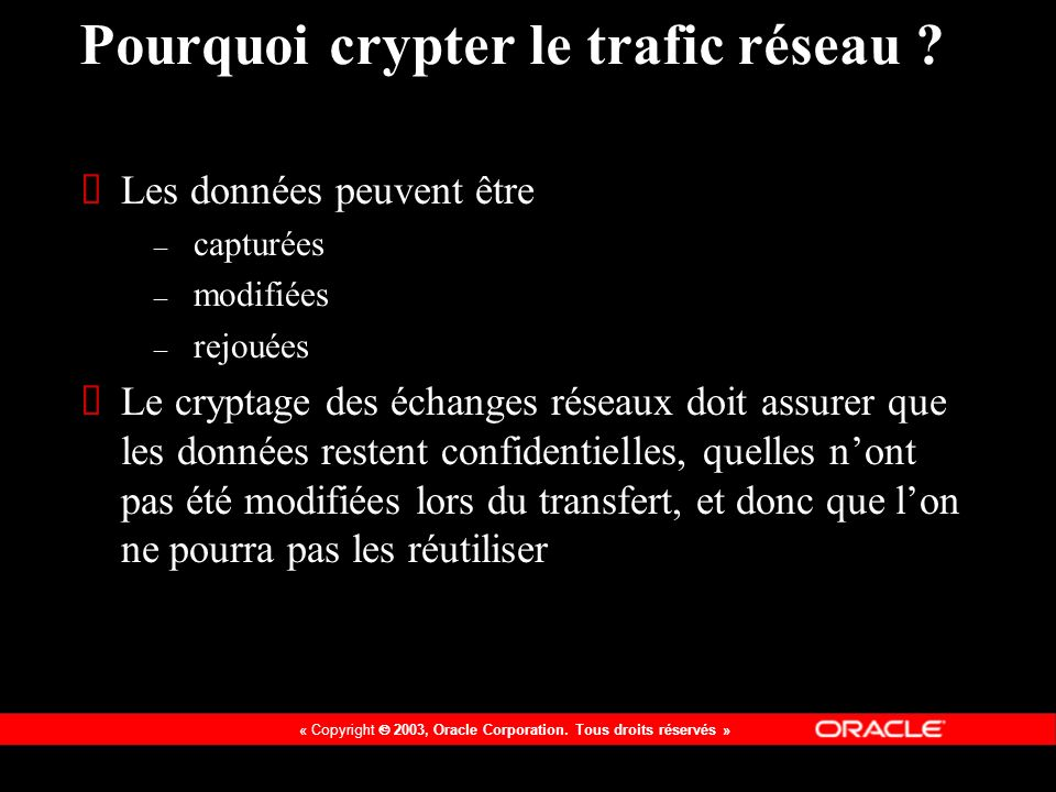 Pourquoi crypter le trafic réseau