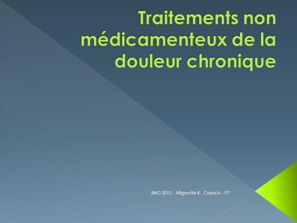 Traitements non médicamenteux de la douleur chronique