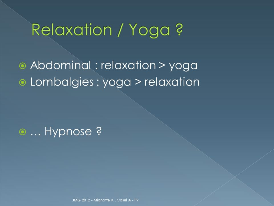 Relaxation / Yoga Abdominal : relaxation > yoga