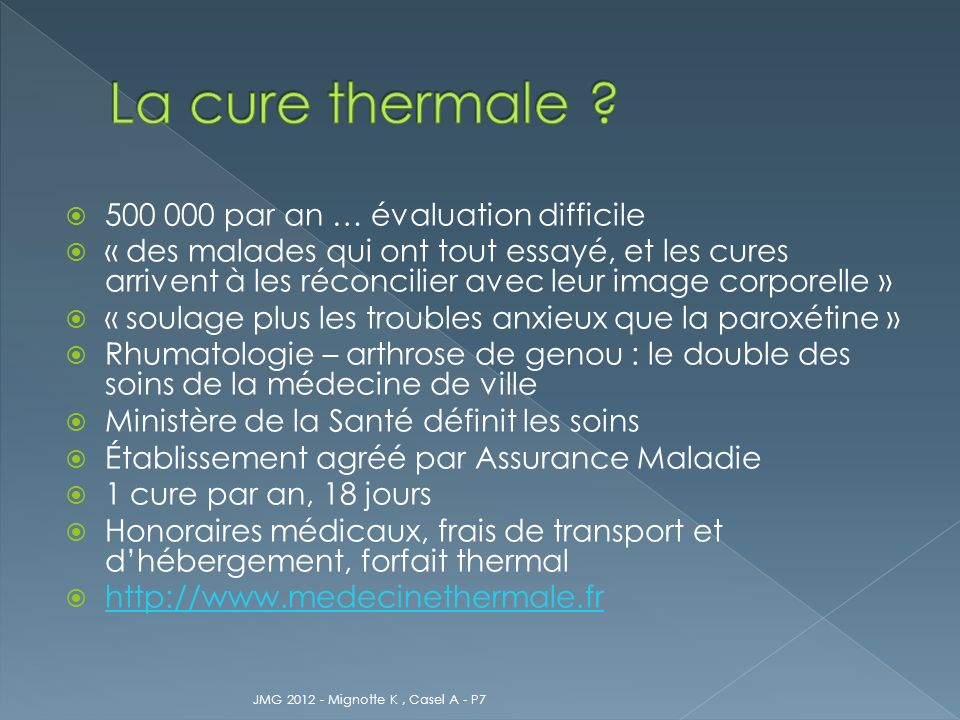 La cure thermale par an … évaluation difficile