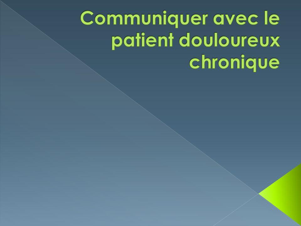 Communiquer avec le patient douloureux chronique
