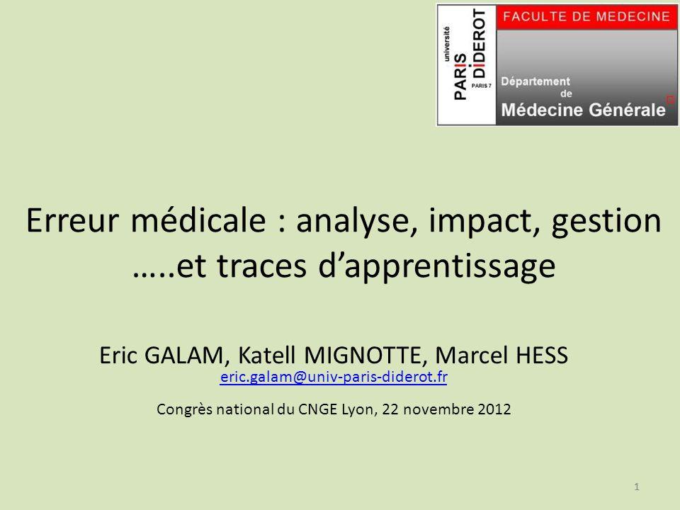 Erreur médicale : analyse, impact, gestion …..et traces d'apprentissage