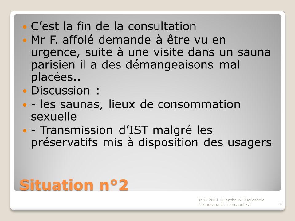 Situation n°2 C'est la fin de la consultation