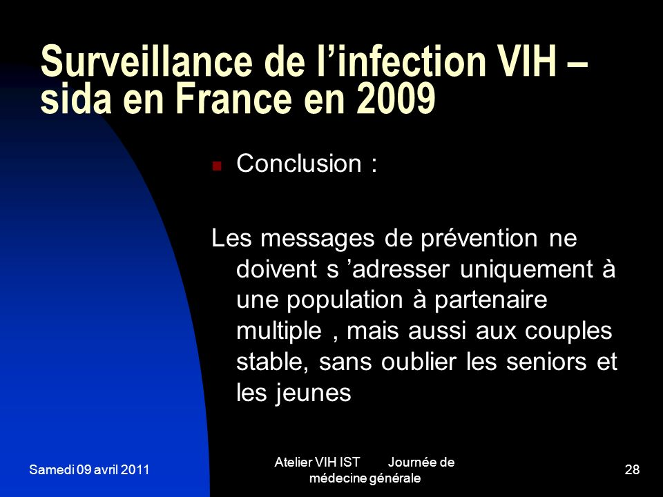 Surveillance de l'infection VIH –sida en France en 2009