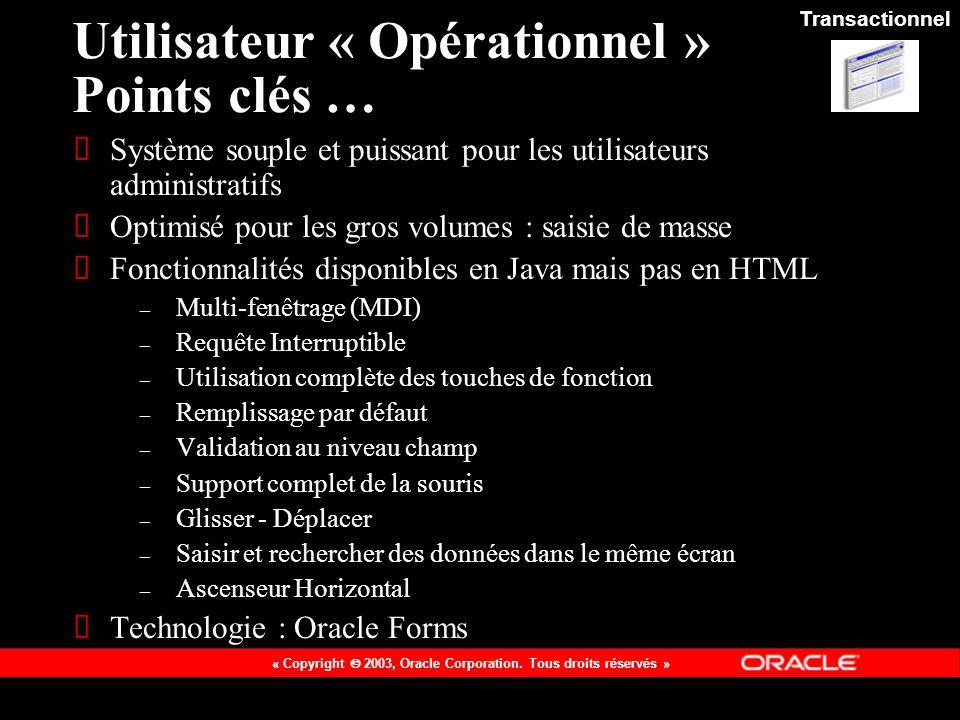 Utilisateur « Opérationnel » Points clés …