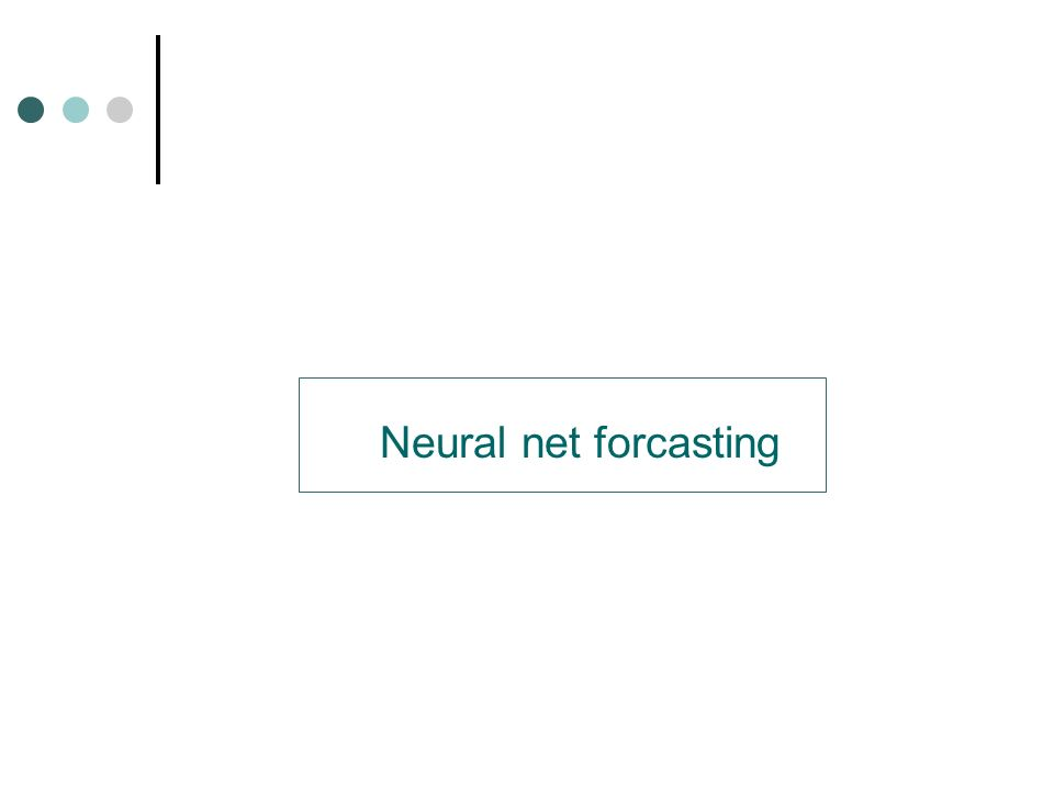 Neural net forcasting