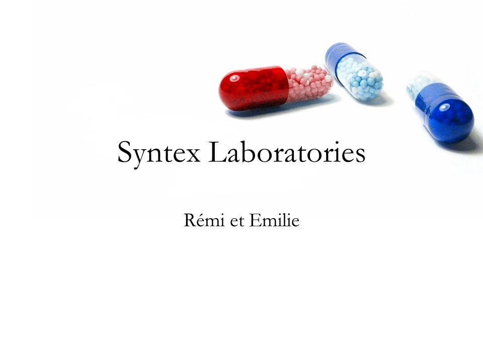 Syntex Laboratories Rémi et Emilie