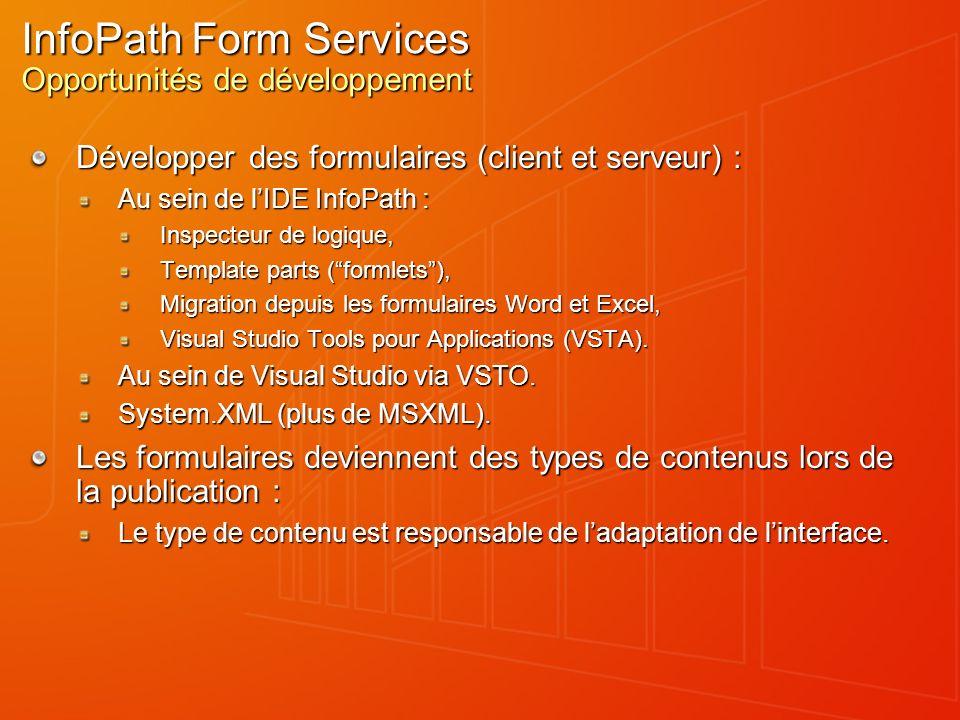 InfoPath Form Services Opportunités de développement