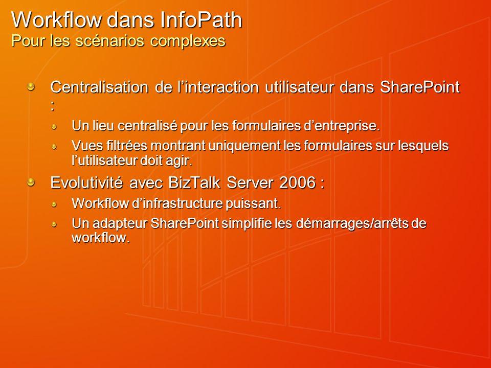 Workflow dans InfoPath Pour les scénarios complexes