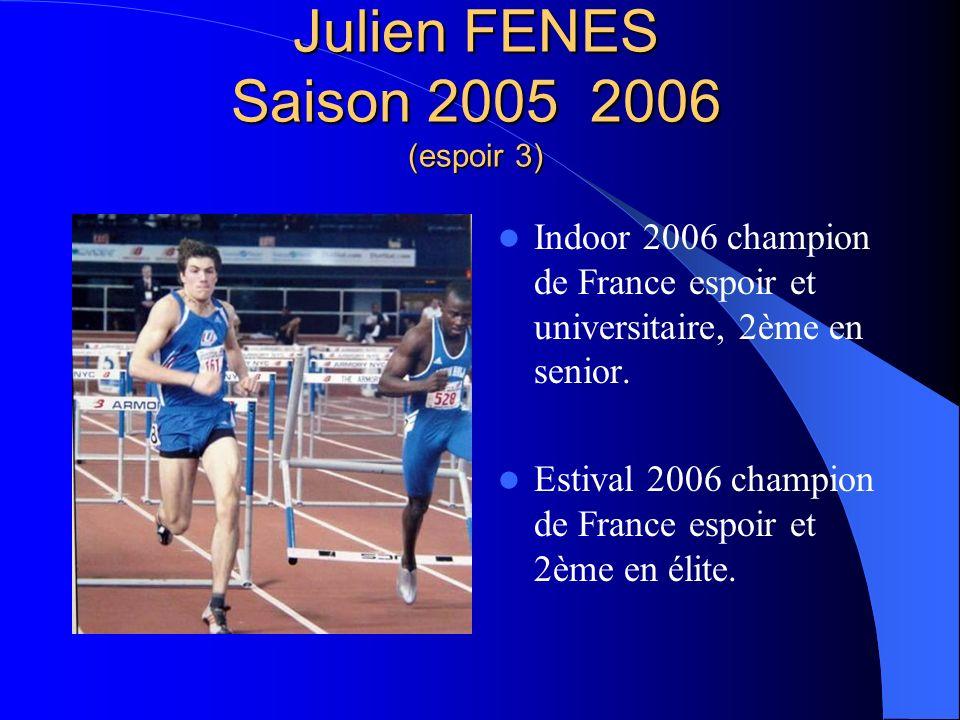 Julien FENES Saison 2005 2006 (espoir 3)
