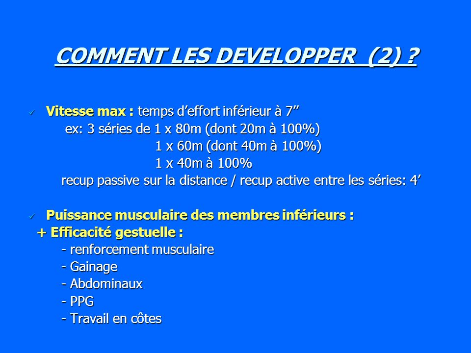 COMMENT LES DEVELOPPER (2)