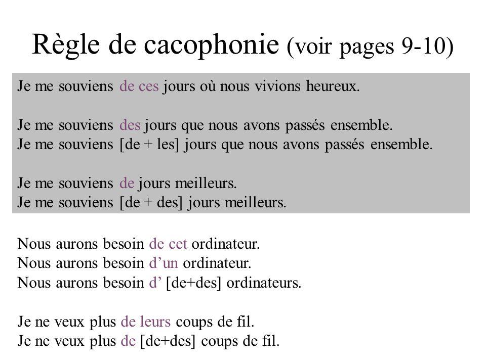 Règle de cacophonie (voir pages 9-10)