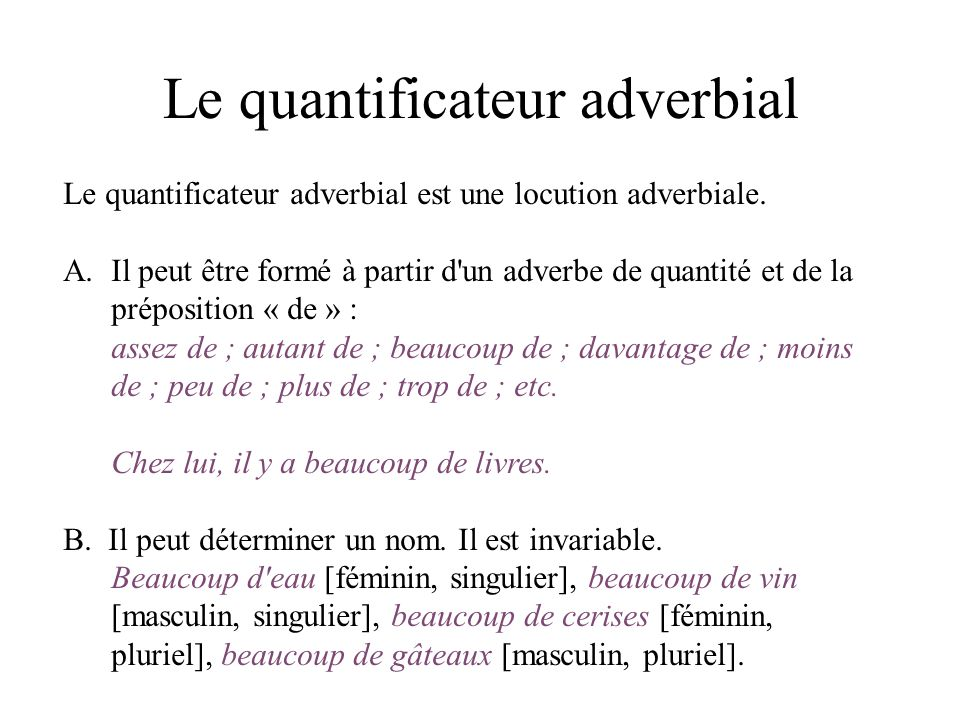 Le quantificateur adverbial