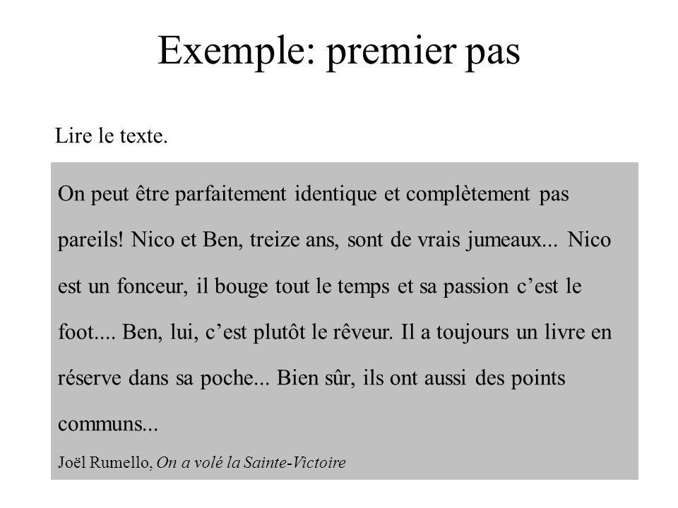 Exemple: premier pas Lire le texte.