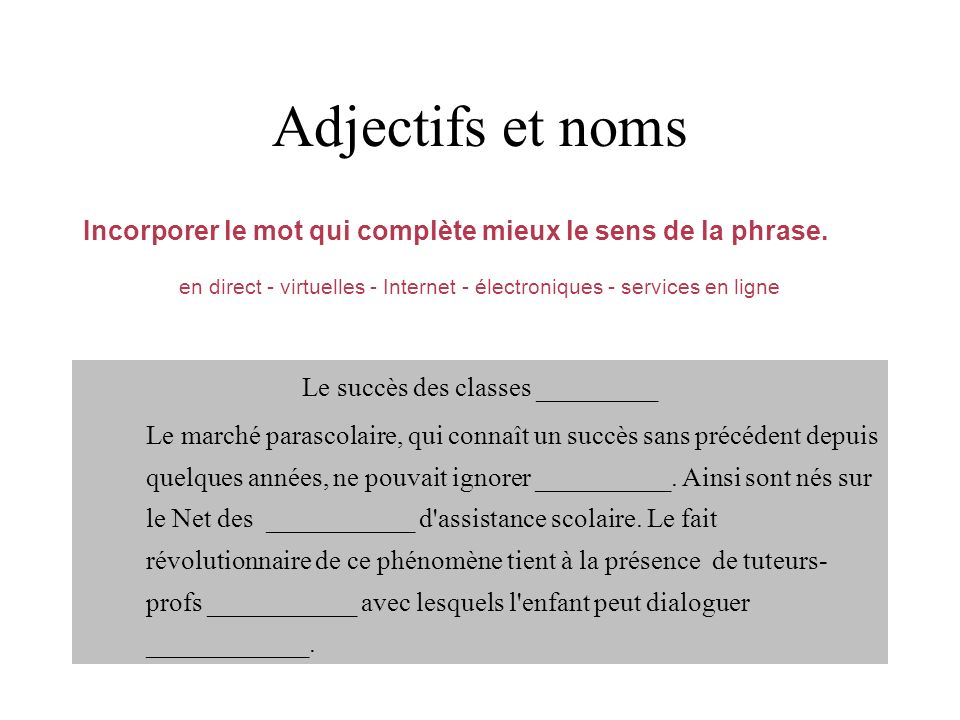 Le succès des classes _________