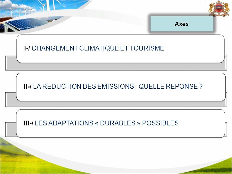 Axes I-/ CHANGEMENT CLIMATIQUE ET TOURISME