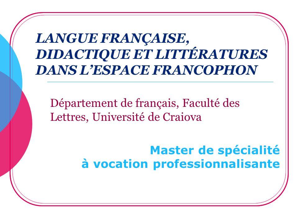 LANGUE FRANÇAISE, DIDACTIQUE ET LITTÉRATURES DANS L'ESPACE FRANCOPHON